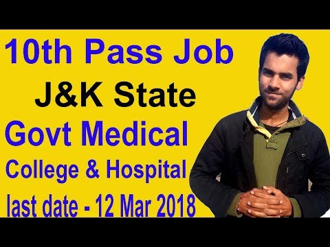10th Pass Latest Govt Job J&K State Apply Now Govt Medical Hospital & College JK Jobs