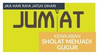 Download Video JIKA HARI RAYA IDUL FITRI JATUH PADA HARI JUM'AT.... MP3 3GP MP4