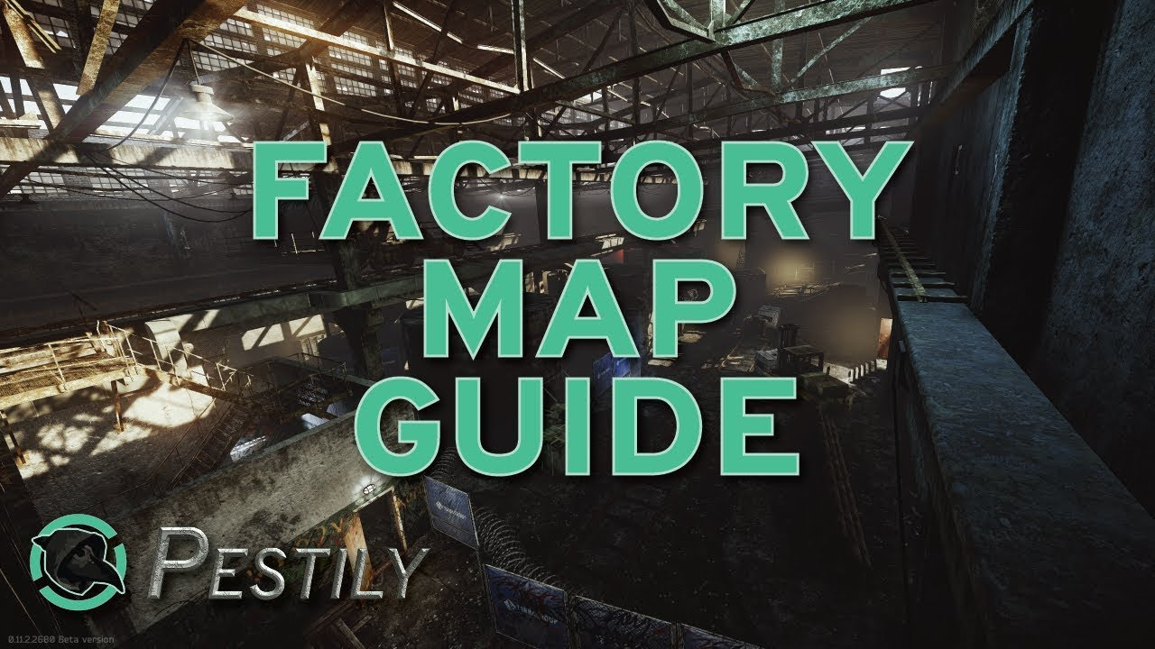 Factory Map Guide - New Players Guide - Escape from Tarkov