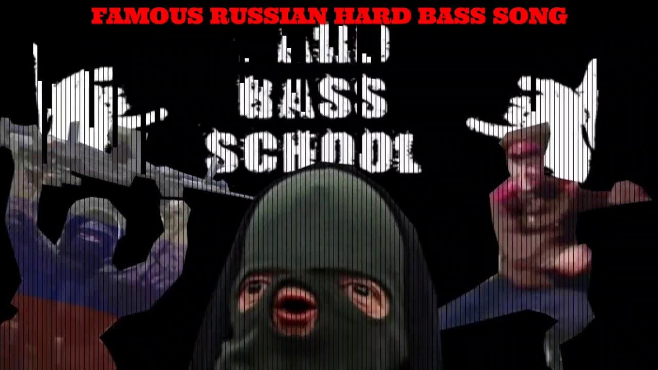 FAMOUS RUSSIAN HARD BASS SONG MEME - YouTube