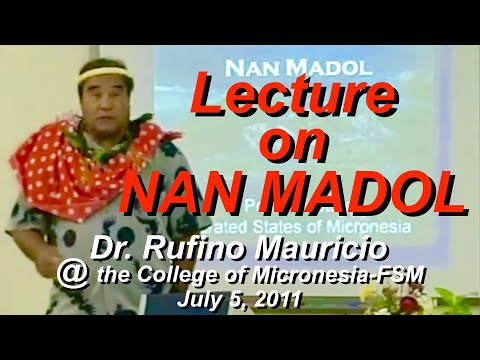 "Dr. Rufino Mauricio ""Nan Madol"""