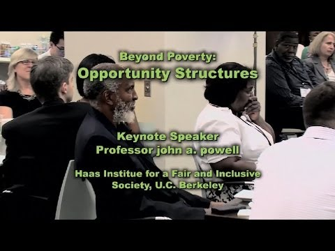 Beyond Poverty: Opportunity Structures