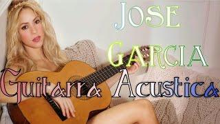 Shakira - Antologia - Version Acustica - Jose Garcia