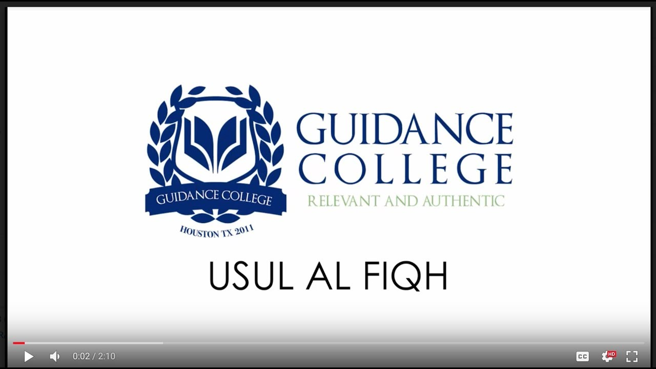 FIQ451 Usul Al-Fiqh I | Guidance College