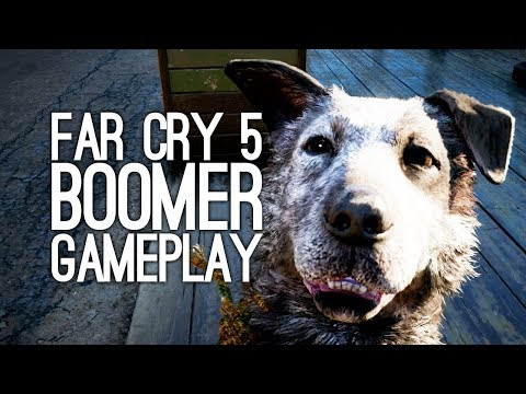 Far Cry 5 Gameplay: Let's Play Far Cry 5 - THEY'RE GOOD DOGS, BRENT