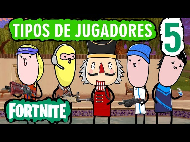 FORTNITE - PARODIA JUGADORES 5