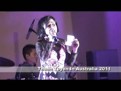 Thanh Tuyen In Australia 2011 - Que Huong Bo Lai & Suong Lanh Chieu Dong
