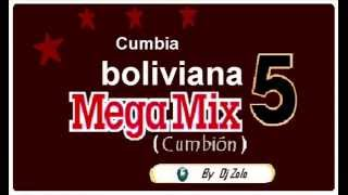 CUMBIA BOLIVIANA MEGAMIX 5 Dj Zolo)