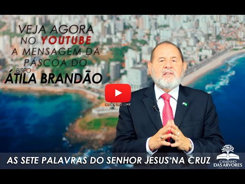 AS SETE PALAVRAS DO SENHOR JESUS NA CRUZ