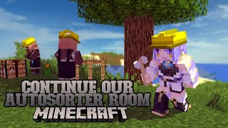 【Minecraft】Continue auto sorter room, now making an automatic door! and Chilling!【#MoonArchitect】