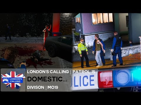 London's Calling RPC | MO19 | Patrol 15 - DOMESTIC GONE WRONG!