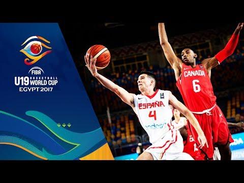 Spain v Canada - Full Game - FIBA U19 Basketball World Cup 2017