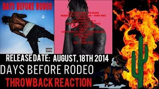 TRAVIS SCOTT DAYS BEFORE RODEO THROWBACK REACTION
