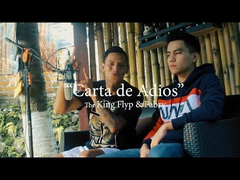 The King Flyp X Fabry - Carta De Adiós ( Video Oficial).