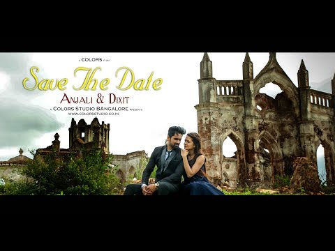 SAVE THE DATE -  ANJALI & DIXIT - BANGALORE