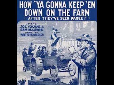 Nora Bayes - How 'Ya Gonna Keep 'Em Down On The Farm 1919