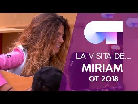 VISITA de MIRIAM RODRÍGUEZ (23 OCT) | OT 2018