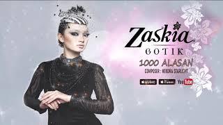 Zaskia Gotik - 1000 Alasan (Official Video Lyrics) #lirik