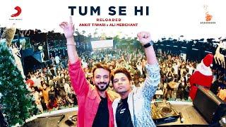 Tum Se Hi (Reloaded) - Ankit Tiwari | Alia Bhatt | Aditya Roy Kapur | Sanjay Dutt | Ali Merchant