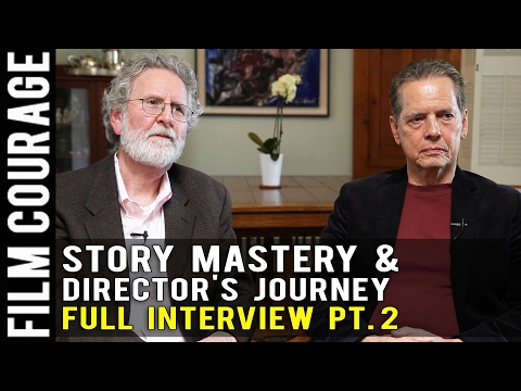 Story Mastery & The Director's Journey - Full Interview with Michael Hauge & Mark W. Travis PART 2