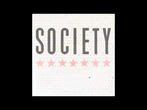 Society   Love It