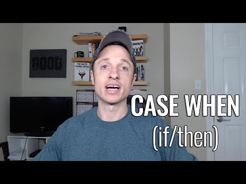 Writing CASE WHEN Statements In SQL (IF/THEN)