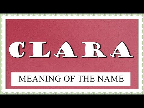 MEANING OF THE NAME CLARA WITH FUN FACTS AND HOROSCOPE