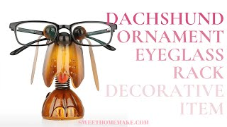 Dachshund Ornaments Decorative Items Eyeglass Rack for Home
