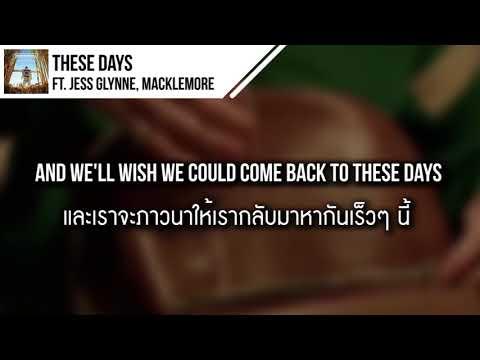 แปลเพลง These Days – Rudimental ft. Jess Glynne, Macklemore & Dan Caplen
