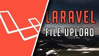 Laravel Tutorial: File uploading in easy steps