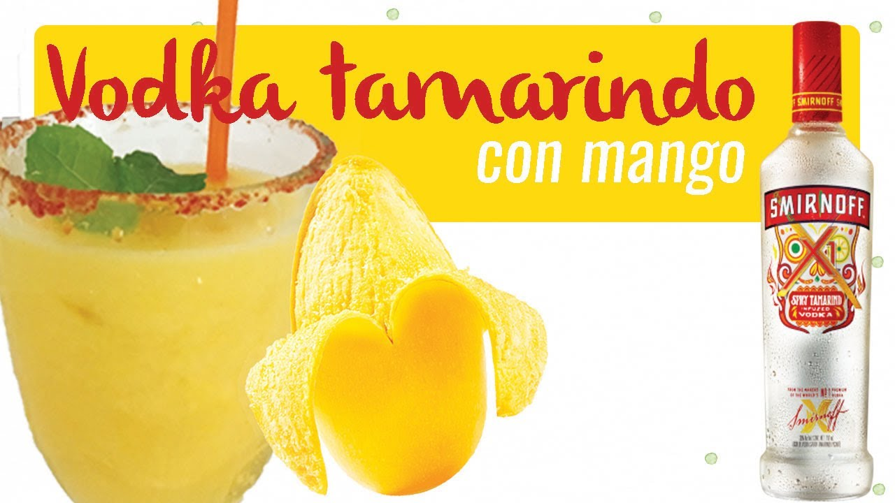 Smirnoff Tamarindo Con Mango Vodka Sabor Tamarindo Youtube