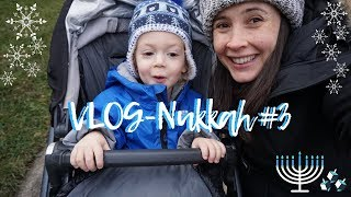 VlogNukkah Day #3 - WINTER SAHM TODDLER DAYS Daily Hanukkah Vlogs