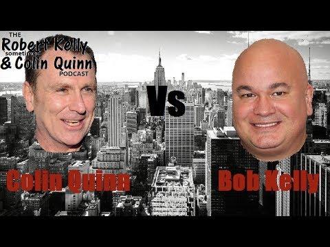 Colin Quinn vs Bob Kelly  'Sometimes' Best of Part 1 of 2
