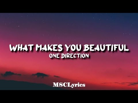 Download One Direction - What Makes You Beautiful(Lyrics)🎵