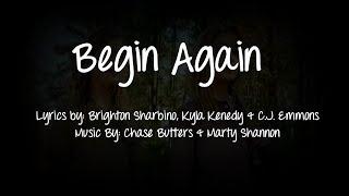 Begin Again by Brighton Sharbino & Kyla Kenedy