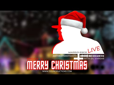 "Marrio Esco Live | Episode 76 ""Merry Christmas"""