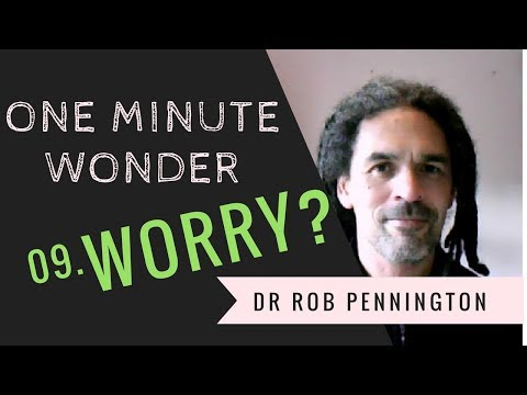"""Worry?"" – 09: One Minute Wonder"