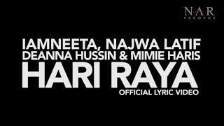 Download iamNEETA, Najwa Latif, Deanna Hussin & Mimie Haris - Hari Raya (Official Lyric Video) Mp3