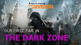 Our First Time in The Division Dark Zone - PC 4K High Settings