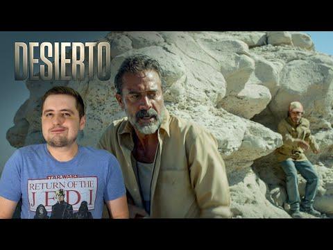 Desierto / Crítica / Opinión / Reseña / Review