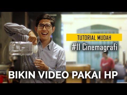 Cinemagrafi   Cara Bikin Video Pakai HP