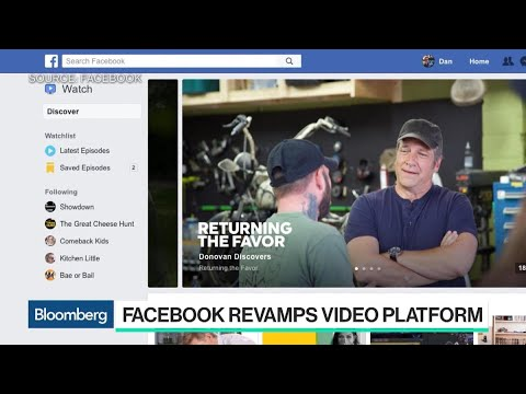 Facebook Revamps Video Platform With New 'Watch' Section
