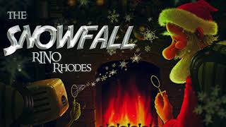 Rino Rhodes - The Snowfall