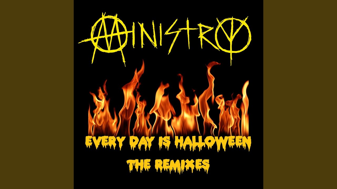 Every Day Is Halloween (Nu Wave Version) - YouTube