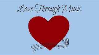Love Through Music