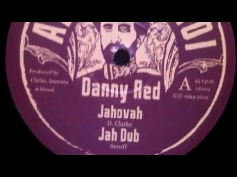 Danny Red - Jahovah + Jah Dub (Dokrasta Sélection)