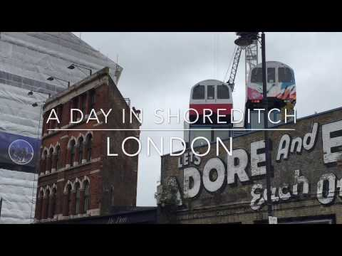 A day in Shoreditch, London - what to do, where to eat.