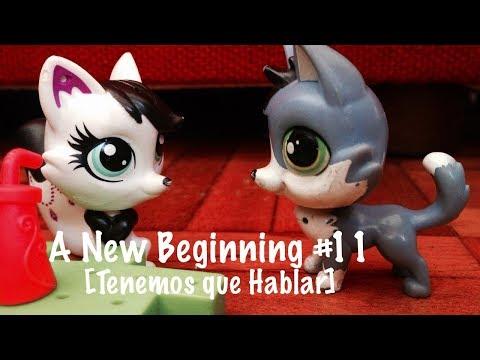 A New Beginning #11 [Tenemos que hablar]