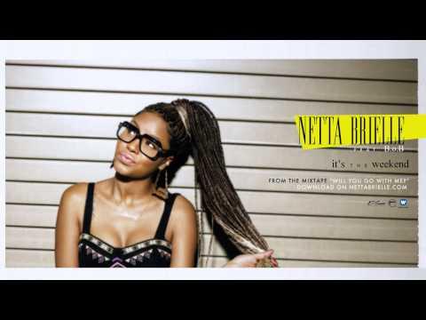 Netta Brielle - It's The Weekend ft. B.o.B [Official Audio]