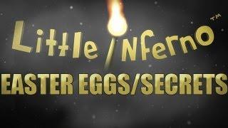Little Inferno: Easter Eggs/Secrets!